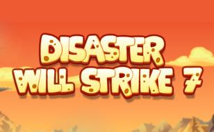 Jeu Disaster Will Strike 7