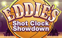 Jeu Eddies ShotClock Showdown